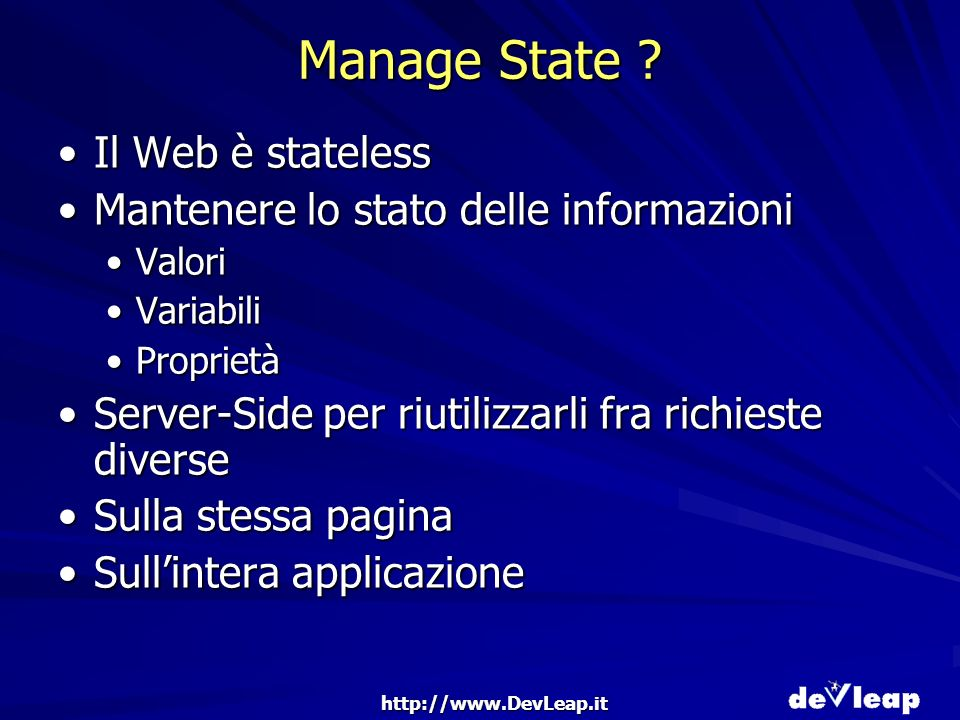 http://www.DevLeap.it Manage State .