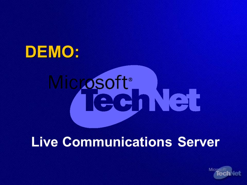 DEMO: Live Communications Server