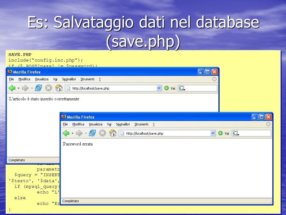 SAVE.PHP include( config.inc.php ); if ($_POST[pass] != $password){ echo Password errata ; } elseif (trim($_POST[titolo]) == OR trim($_POST[testo]) == ){ echo I campi Titolo e Testo devono essere riempiti! ; } else{ $titolo = $_POST[titolo])); $autore = $_POST[autore])); $mail = $_POST[mail])); $testo = $_POST[testo])); $data = mktime( 0 , 0 , 0 ,$_POST[mese],$_POST[giorno],$_POST[anno]); $db = mysql_connect($db_host, $db_user, $db_password); if ($db == FALSE) die ( Errore nella connessione.