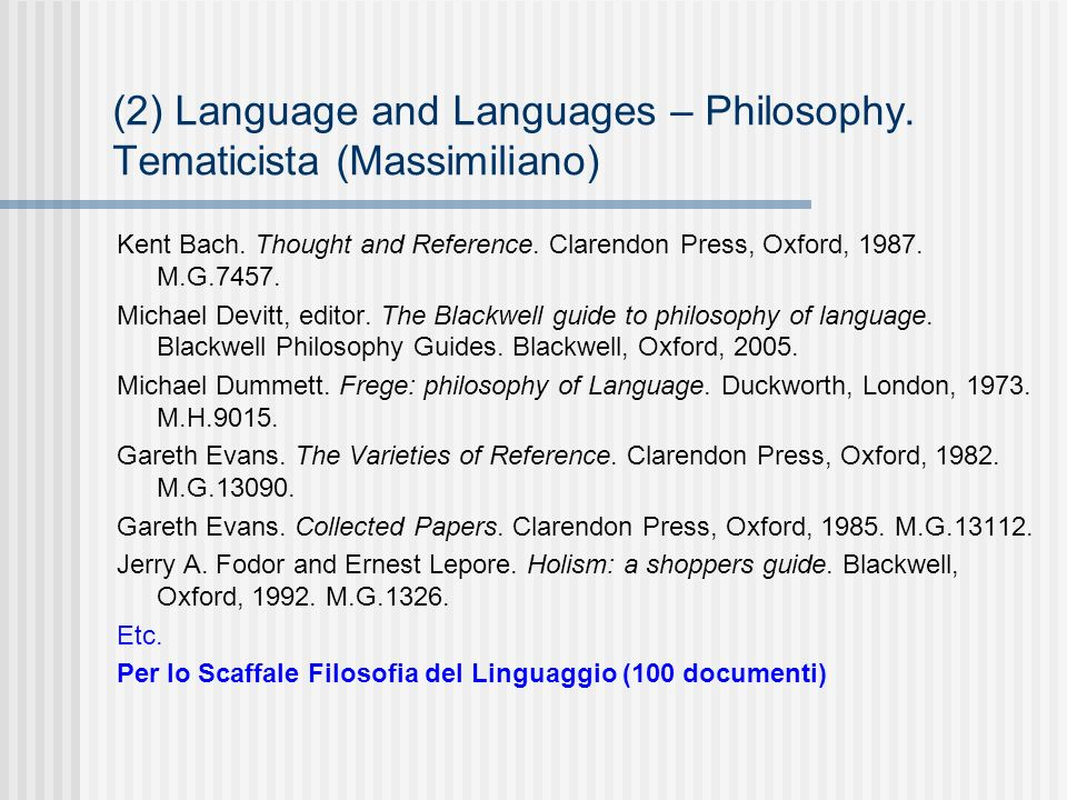 (2) Language and Languages – Philosophy. Tematicista (Massimiliano) Kent Bach.