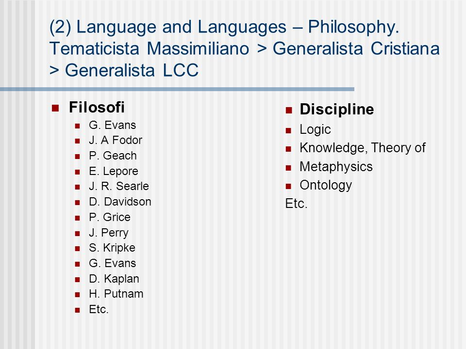 (2) Language and Languages – Philosophy.