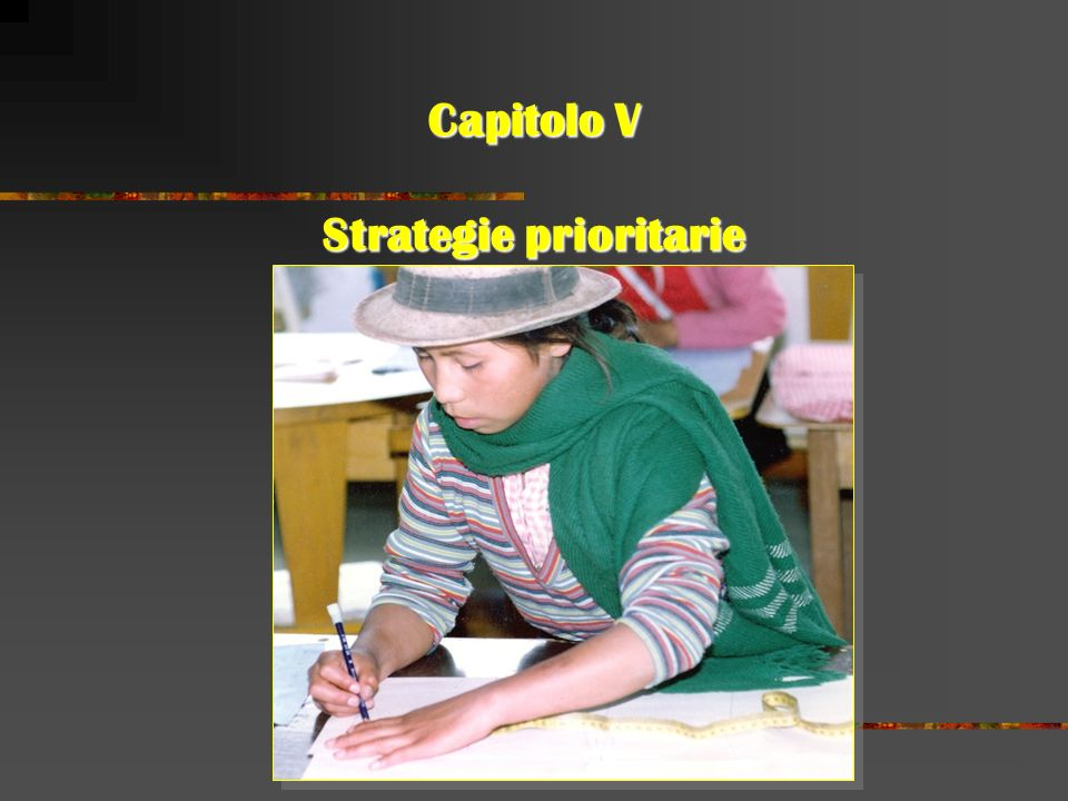 Capitolo V Strategie prioritarie