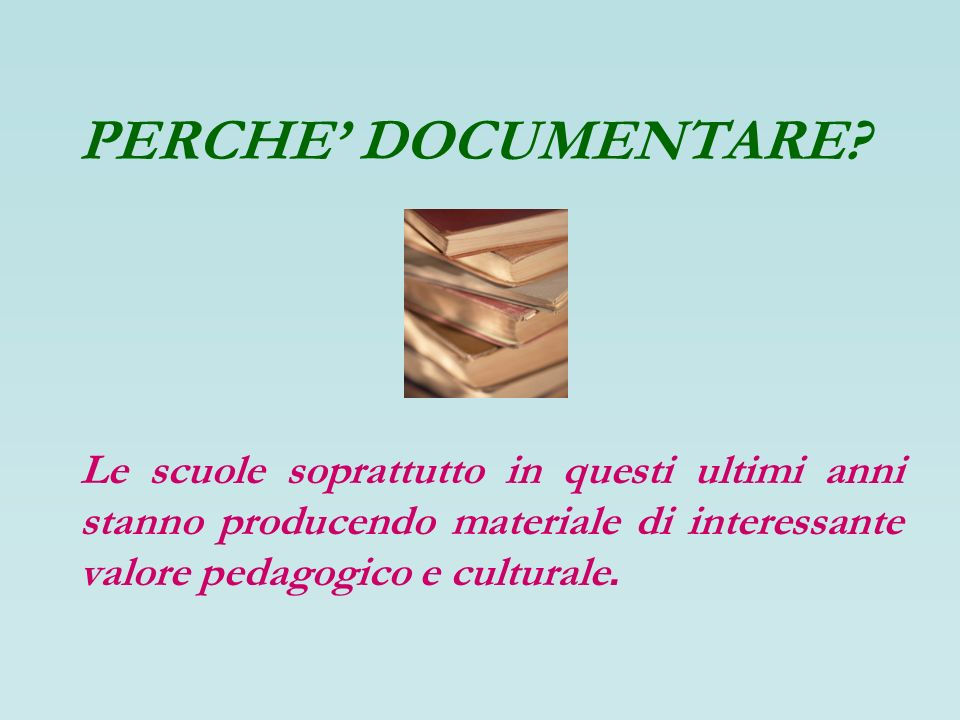 PERCHE DOCUMENTARE.