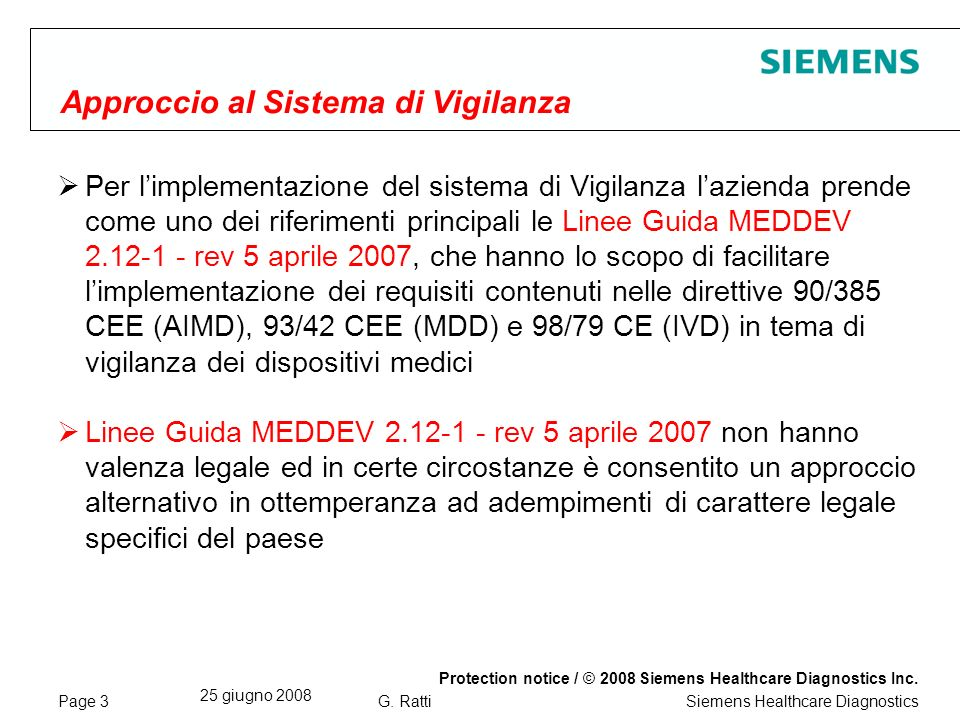Page 3 25 giugno 2008 Protection notice / © 2008 Siemens Healthcare Diagnostics Inc.