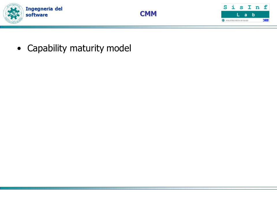 Ingegneria del software CMM Capability maturity model