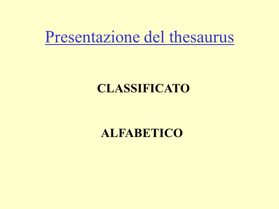 Presentazione del thesaurus CLASSIFICATO ALFABETICO