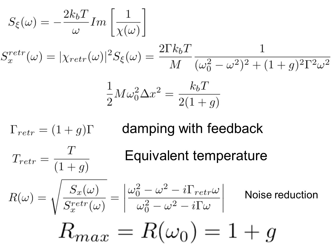 Equivalent temperature Noise reduction damping with feedback