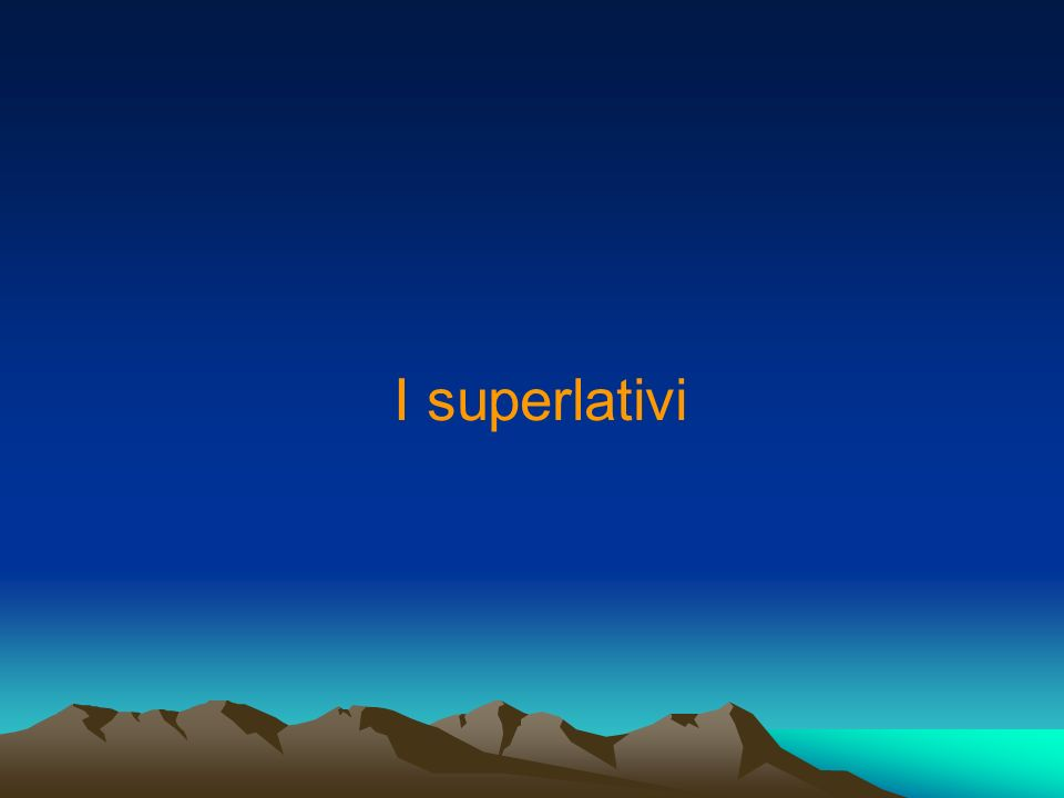 I superlativi