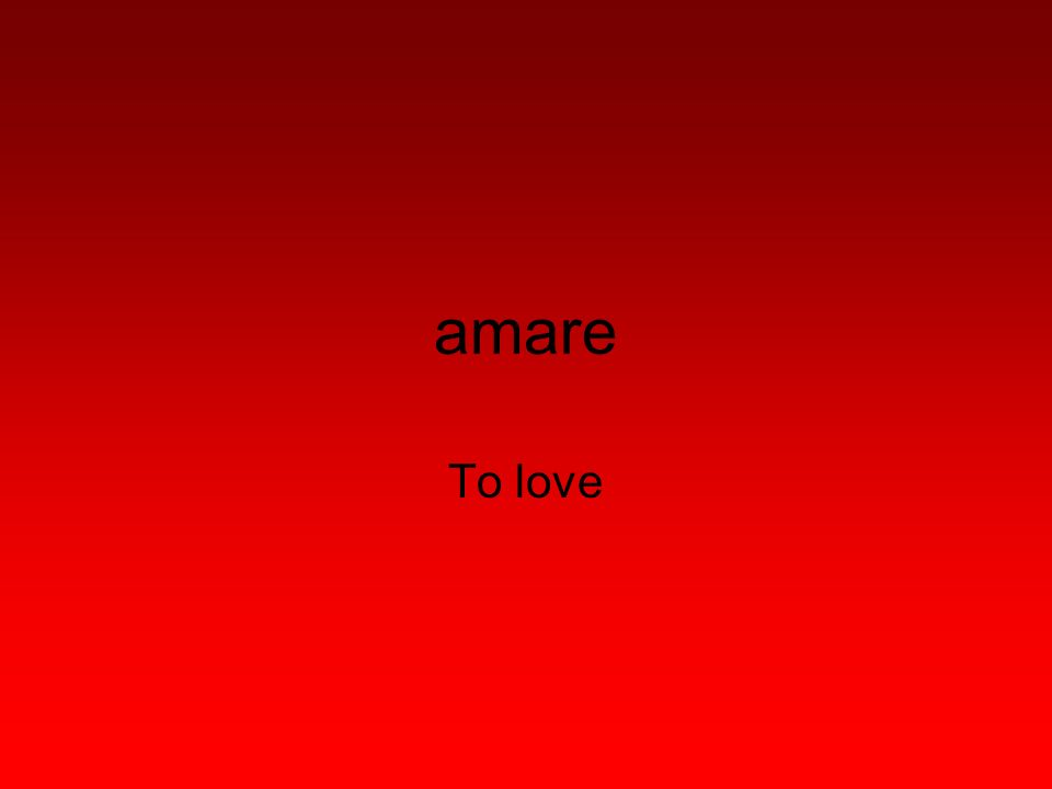 amare To love