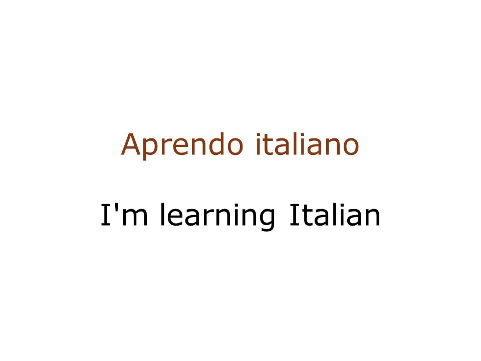 Aprendo italiano I m learning Italian