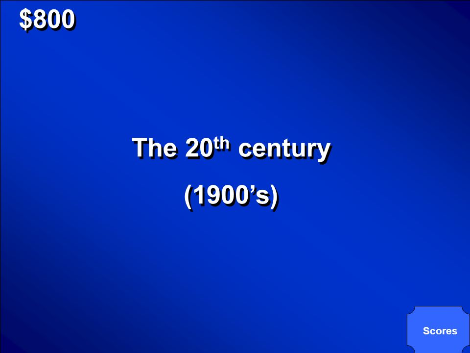 $800 Il 900, refers to which century ______________