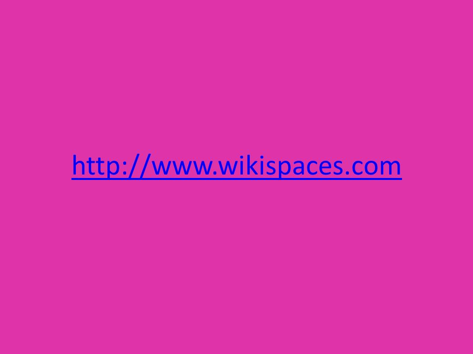 http://www.wikispaces.com