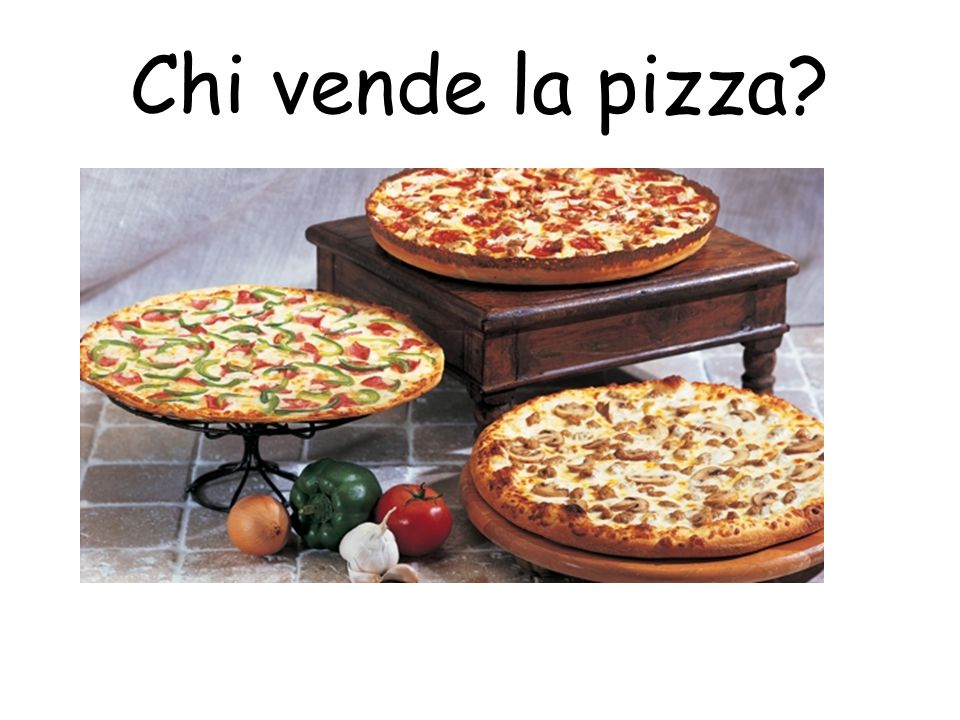 Chi vende la pizza