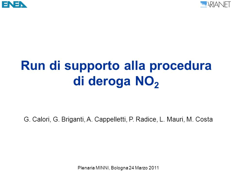 Run di supporto alla procedura di deroga NO 2 G. Calori, G.