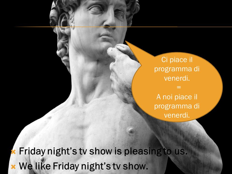 Friday nights tv show is pleasing to us. We like Friday nights tv show.