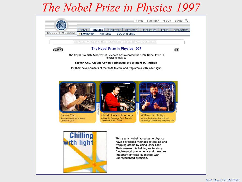 G.M. Tino, LNF, 16/2/2005 The Nobel Prize in Physics 1997