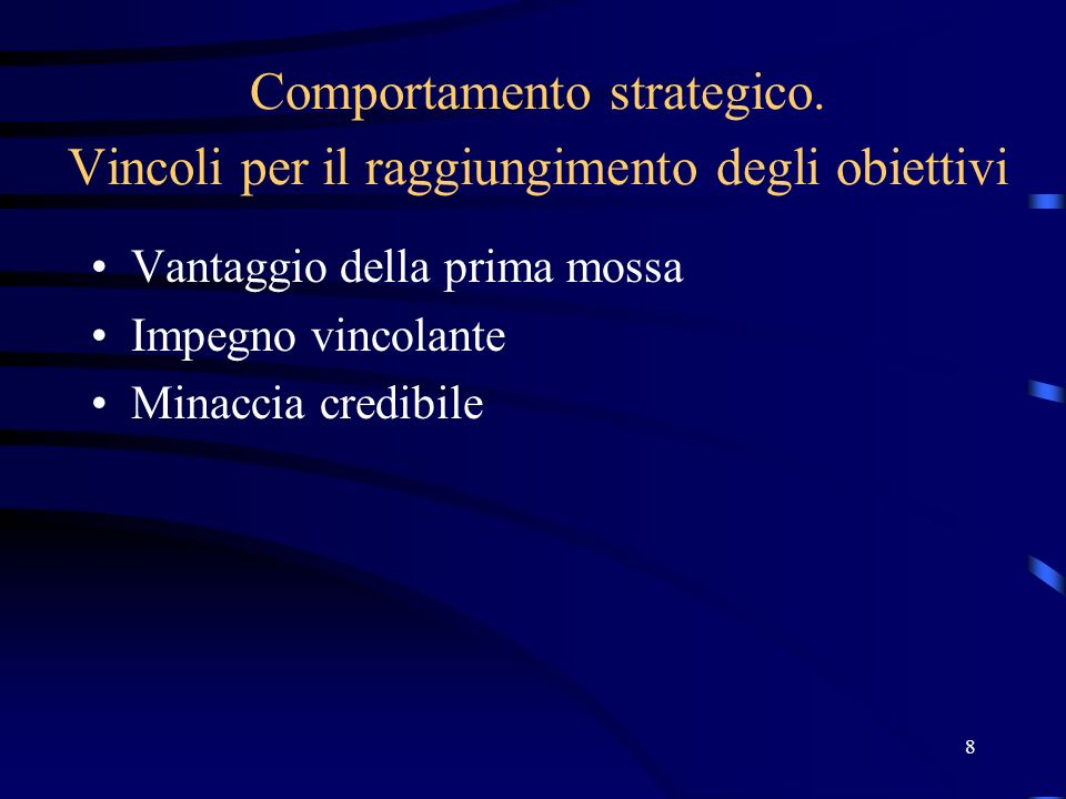 8 Comportamento strategico.