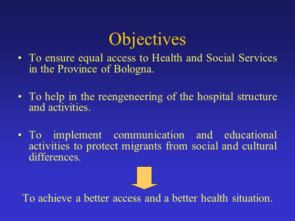 Objectives To ensure equal access to Health and Social Services in the Province of Bologna.