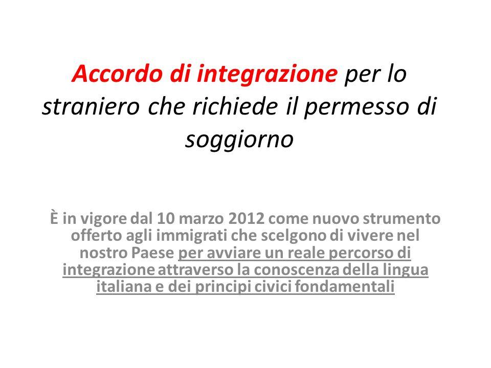 Accordo di integrazione per lo straniero che richiede il ...