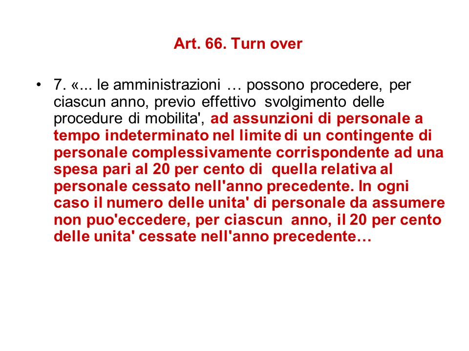 Art. 66. Turn over 7. «...