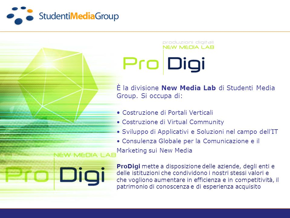 È la divisione New Media Lab di Studenti Media Group.