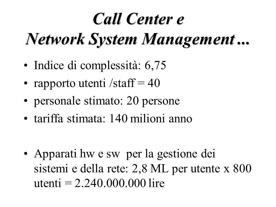 Call Center e Network System Management...
