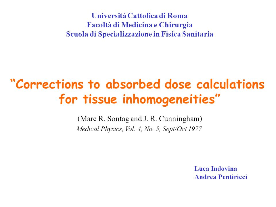 Corrections to absorbed dose calculations for tissue inhomogeneities (Marc R.