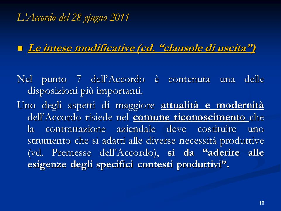 16 LAccordo del 28 giugno 2011 Le intese modificative (cd.