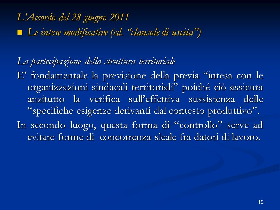 19 LAccordo del 28 giugno 2011 Le intese modificative (cd.