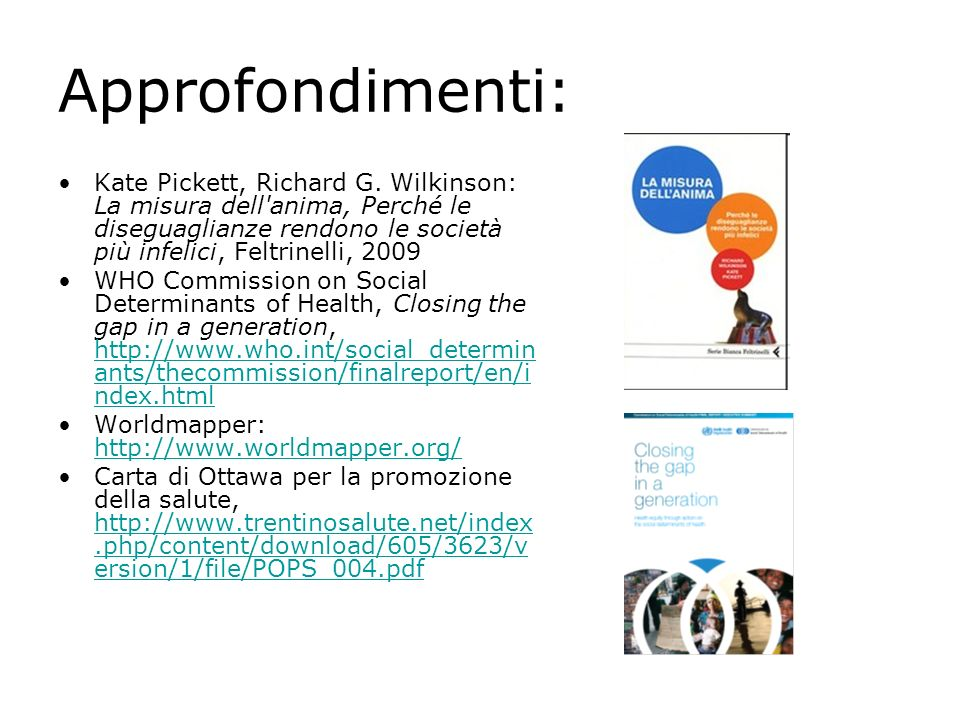 Approfondimenti: Kate Pickett, Richard G.