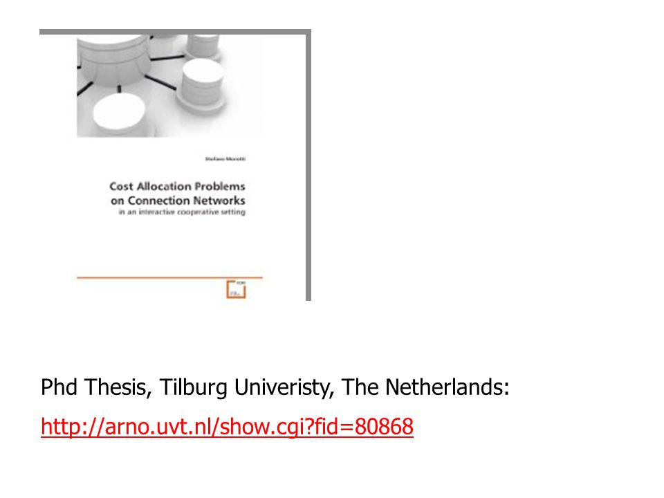 Phd Thesis, Tilburg Univeristy, The Netherlands: http://arno.uvt.nl/show.cgi fid=80868
