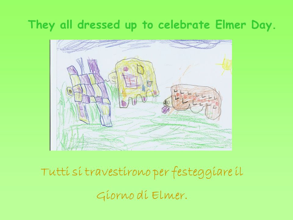 They all dressed up to celebrate Elmer Day.