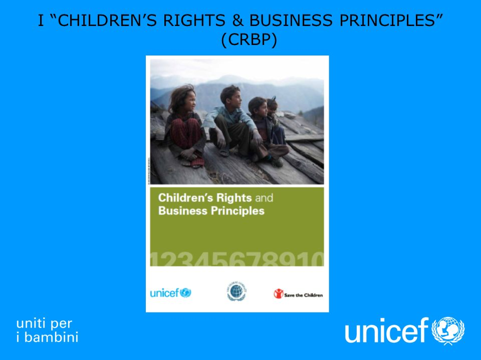 I CHILDRENS RIGHTS & BUSINESS PRINCIPLES (CRBP)