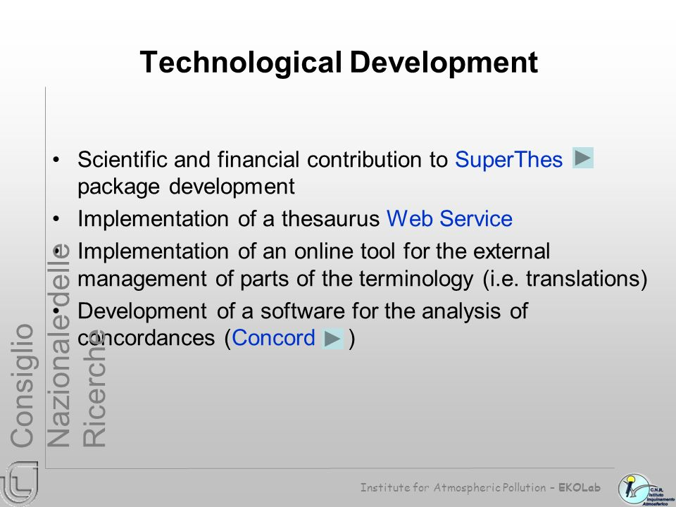 Scientific and financial contribution to SuperThes package development Implementation of a thesaurus Web Service Implementation of an online tool for the external management of parts of the terminology (i.e.