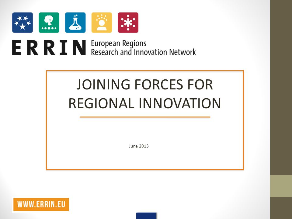 JOINING FORCES FOR REGIONAL INNOVATION June 2013