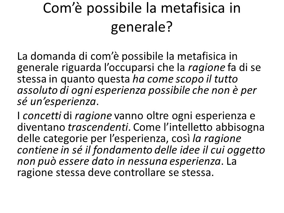 Comè possibile la metafisica in generale.