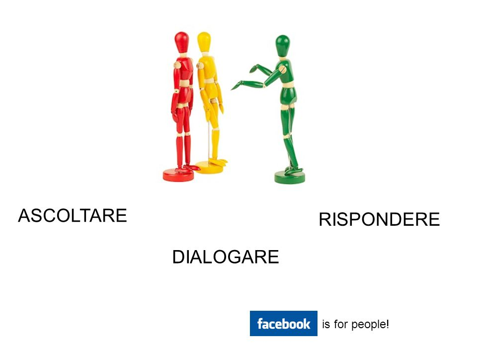 ASCOLTARE DIALOGARE RISPONDERE is for people!