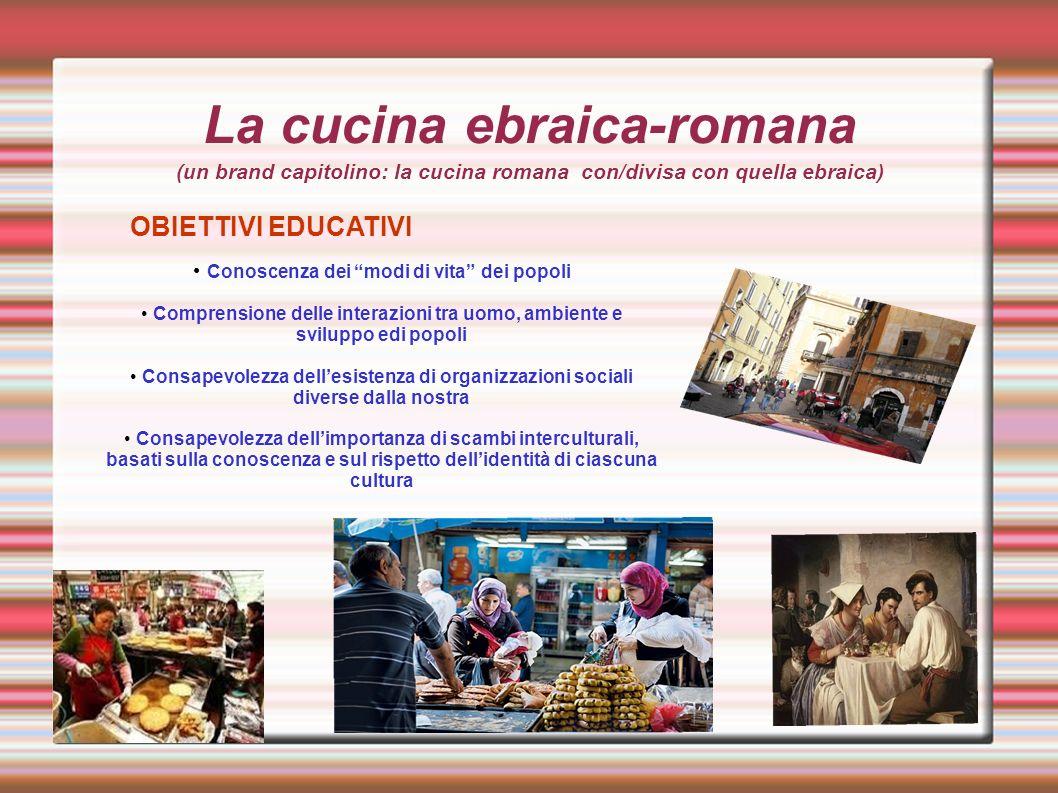 La Cucina Ebraica Romana Un Brand Capitolino La Cucina Romana Con