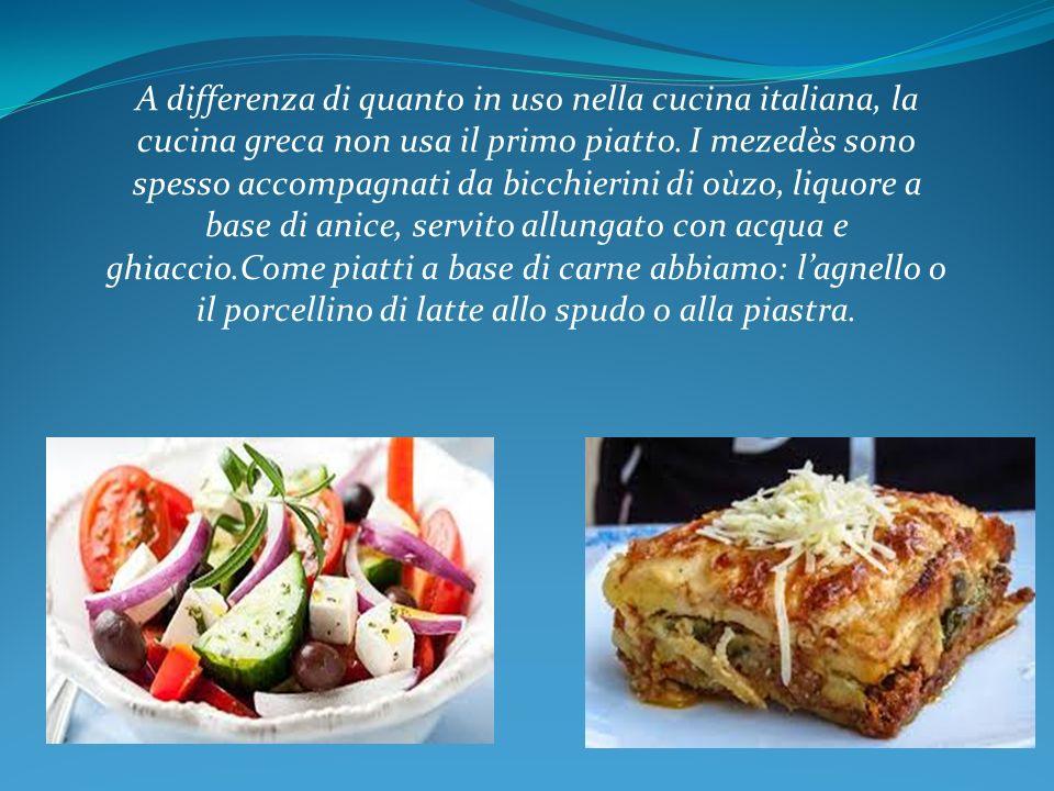 a differenza di quanto in uso nella cucina italiana la cucina greca non usa il
