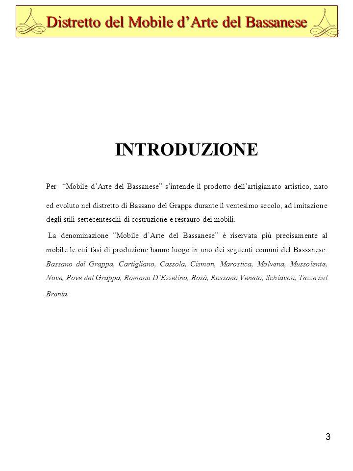 1 Distretto del Mobile d\'Arte del Bassanese REDAZIONE E ...