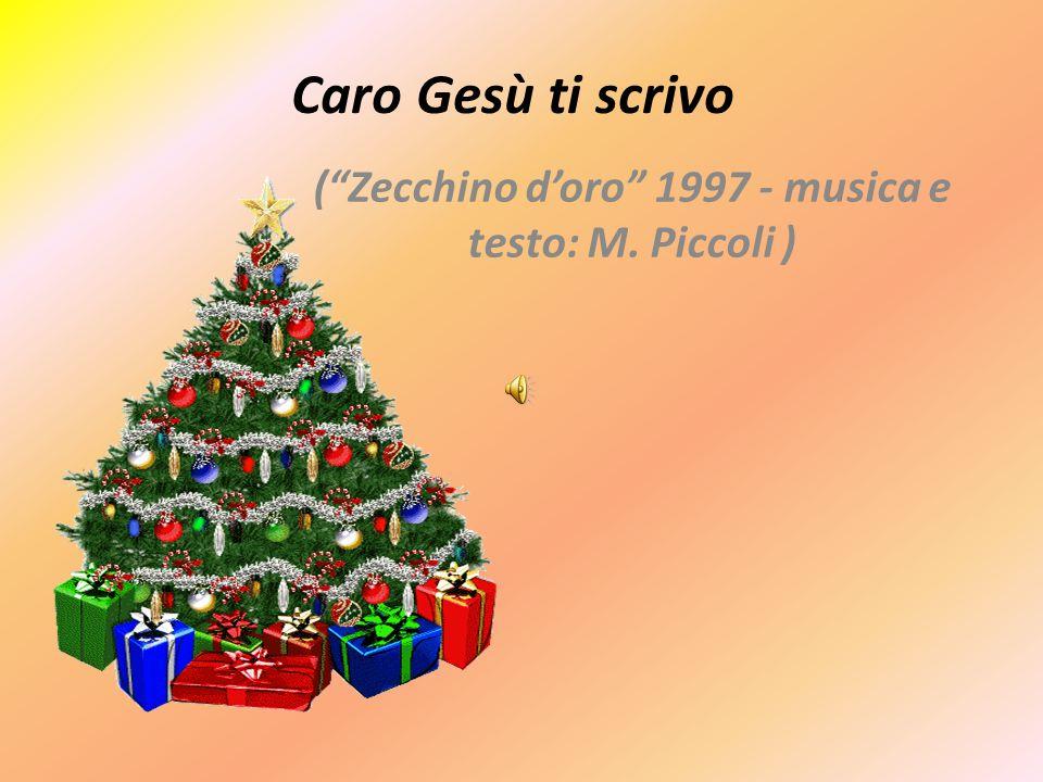 Buon Natale Zecchino Doro Testo.Caro Gesu Ti Scrivo Zecchino D Oro Musica E Testo M Piccoli