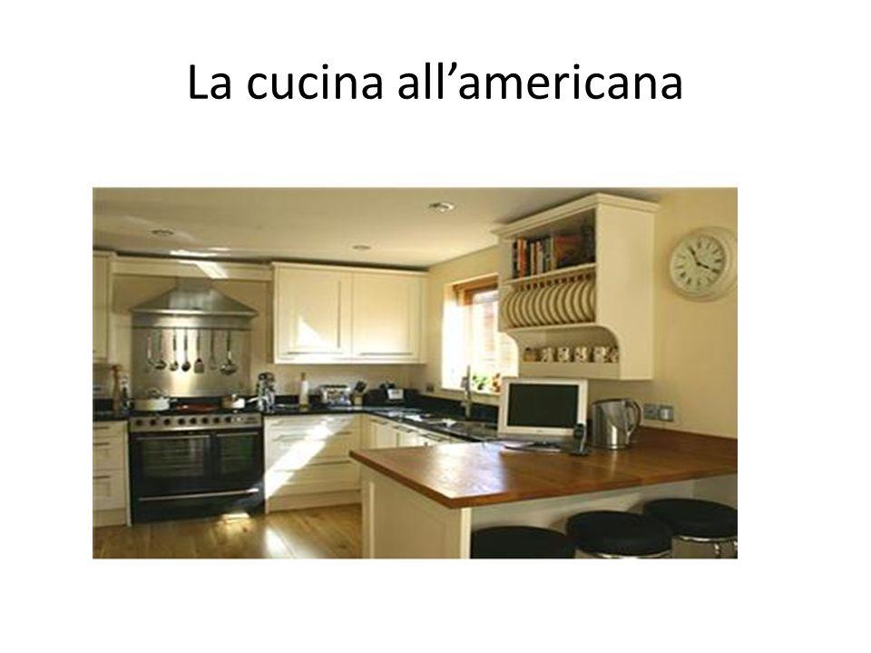 La cucina tradizionale La cucina all\'americana. - ppt scaricare