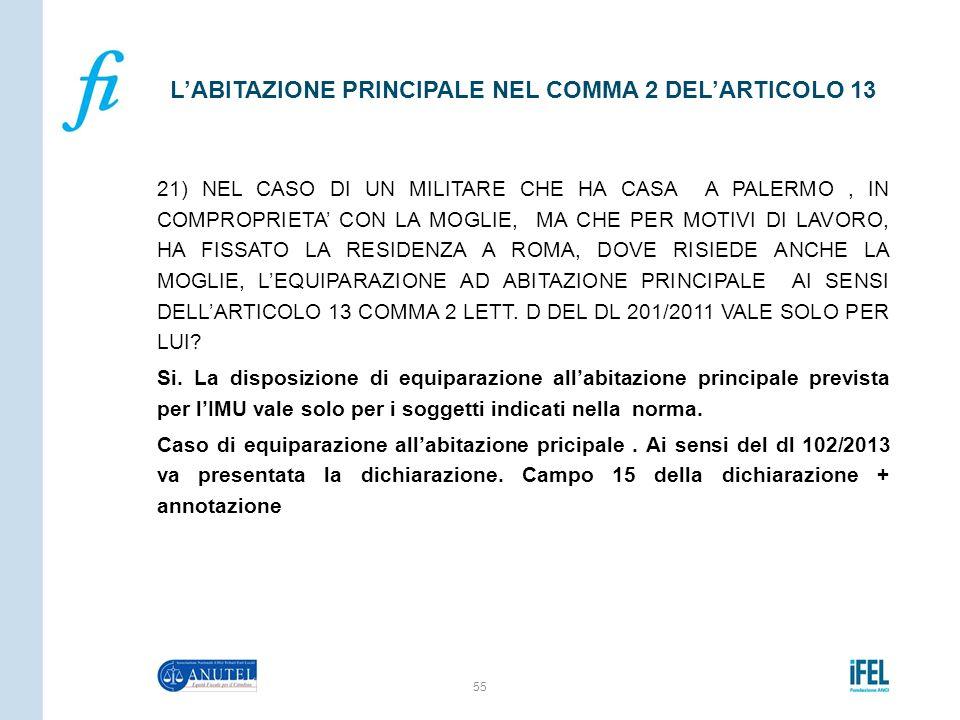 21) NEL CASO DI UN MILITARE CHE HA CASA A PALERMO, IN COMPROPRIETAu0027